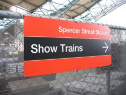Southern Cross: 'Show Trains' sign at Spencer Street