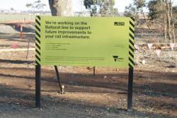 Victorian Government promotional signage at the entrance to the worksite